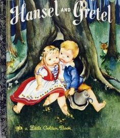 Hansel and Gretel Golden book.