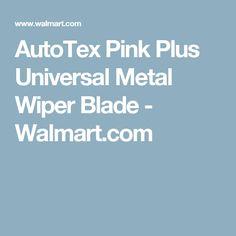 AutoTex Pink Plus Universal Metal Wiper Blade - Walmart.com