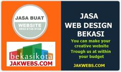 JASA PEMBUATAN WEBSITE BEKASI      Jasa pembuatan website bekasi      Jasa pembuatan website Bekasi  WA:0852–8746–9148  jakwebs.com melay...