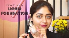 Video Tutorial : How to Apply Liquid Foundation