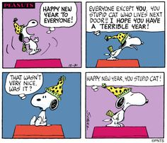 Happy New year, you stupid cat! – Peanuts and the gang Happy New year, you stupid cat! – Peanuts and the gang – Snoopy Cartoon, Snoopy Comics, Peanuts Cartoon, Peanuts Gang, Peanuts Comics, Stupid Cat, You Stupid, Snoopy Love, Snoopy And Woodstock