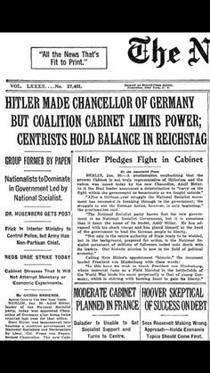 On this day in 1933 the New York Times ran the following on their front page......telling the story about a little man who was born in Austria who became Chancellor of Germany. Little did anyone know at that point that the centrists who held the balance of power would shortly become the minority and that fascism would take control of Germany.   Now I'm sure many of you know the history of WWII and the way that the government of Germany became in control of the people in such a way that it…