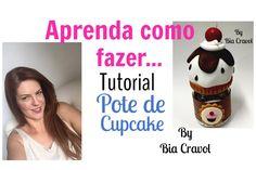 Pote de Cupcake de Biscuit - tema Cozinha - Bia Cravol - DIY