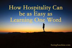 How Hospitality Can be as Easy as Learning One Word   Seeing Sunshine
