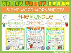 Sight Word Worksheets The BUNDLE The Bundle include these following packets: Sight Word Worksheets Pre-Primer Sight Word Worksheets Primer Sight Word Worksheets First Grade