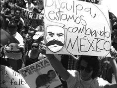 Marcha anti-EPN disculpa la molestia democracia en construcción, justicia y libertad!!!!