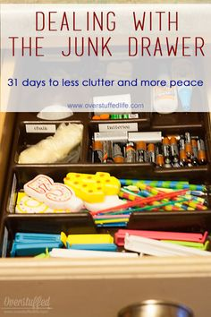 31 Days to Less Clutter and More Peace: Junk Drawers | Overstuffed