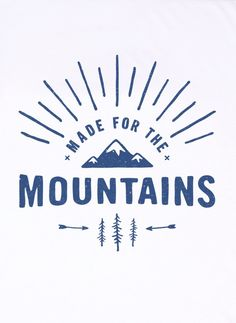 Made For The Mountains Graphic t-shirt print The Level Collective