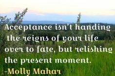 acceptance quotes, best, positive, sayings, molly mahar