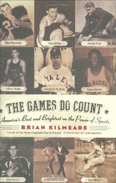 The Games Do Count: America's Best and Brightest on the Power of Sports by Brian Kilmeade http://www.amazon.com/dp/0060736739/ref=cm_sw_r_pi_dp_bO3Ltb1KYFDMSKEC