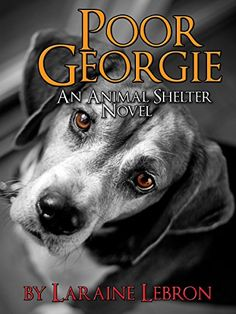A Night at the Animal Shelter: A Unique Dog Story Books To Read In Your 20s, Best Books To Read, Dog Books, Animal Books, Dog Stories, Short Stories, Dog Quotes, Animal Shelter, I Love Dogs