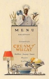 'Menu, Cream of Wheat Advertisement' by Edward V. Brewer (American : Original Oil on Cavas Vintage Advertising Posters, Vintage Advertisements, Vintage Ads, Vintage Food, Retro Ads, Vintage Kitchen, Vintage Black, Retro Recipes, Vintage Recipes