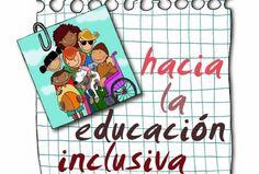 Educación Inclusiva de todos y para todos