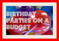 birthday parties on a budget