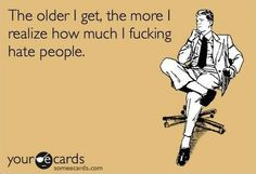 The Older I get, the more I realize (Life Fact)