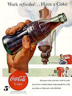 Coca-Cola Work Refreshed Have A Coke - Mad Men Art: The Vintage Advertisement Art Collection Coca Cola Poster, Coca Cola Ad, Coca Cola Bottles, Pepsi, Advertising Signs, Vintage Advertisements, Vintage Ads, Retro Ads, Vintage Coca Cola