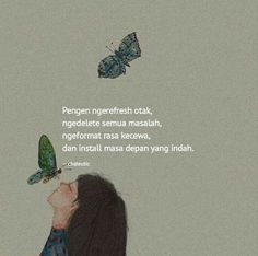 Quotes Sahabat, Quotes Lucu, Quotes Galau, Story Quotes, Text Quotes, Reminder Quotes, Message Quotes, Quote Backgrounds, Wallpaper Quotes