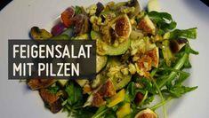 Feigensalat mit Pilzen – Paleo360.de