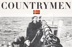 """Countrymen"": How Denmark saved its Jews.  Defenseless and occupied, Danes thwarted Nazi attacks on fellow citizens. A new book tells the insp..."