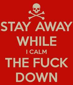 Stay away...