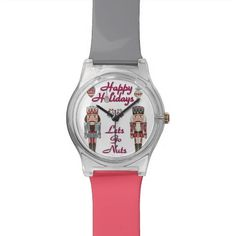 Christmas Nutcracker Lets Go Nuts Designer Watch #Nutcracker #Christmas Lets Go Nuts #Holiday #Gifts #Apparel #Watches