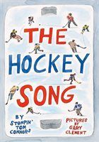 Book The Hockey Song by Stompin Tom Connors