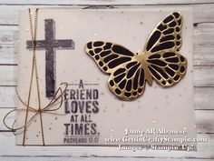 #Friendship and a #Sympathy #HandStampedCard #Gold #Foil #Vellum #PrettyPaper #CardMaking #PaperCrafting #RubberStamping #BlessedByGod #CardMakingTutorial on my blog #GettinCraftyStampin #StampinUp