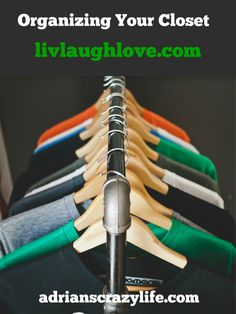 Guest Post over at LivLaughLove #AdriansCrazyLife Some tips on how to organize your closet.  Hint: it's not just about throwing things out!