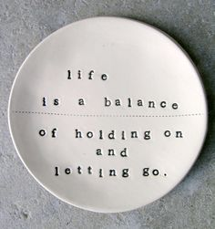 holding on..letting go