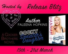 Release Blitz - Cocky Senator's Daughter by Faleena Hopkins   RELEASE BLITZ  COCKY SENATOR'S DAUGHTER:HANNAH COCKER  (Cocker Brothers of Atlanta Book #8)  By  AUTHOR FALEENA HOPKINS  Hosted by Jo&Isalovebooks  SYNOPSIS  HANNAH COCKER  We descendants of six notorious brothers are a close knit group because we have to protect each other. People want to be our friends our lovers for the wrong reasons... for what we can do for them. What they can take from us. And sometimes snakes wear masks…