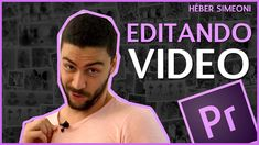 Como editar video - Tutorial Adobe Premiere