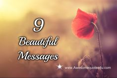 Awesome Quotes: 9 Beautiful Messages