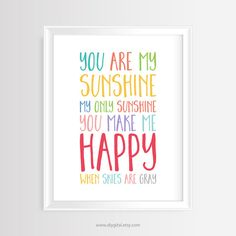 "Printable wall art-Nursery/Kids quote ""You are my sunshine""–8 x 10 inches -JPG and PDF-Instant Download- Colorful Typography Poster"