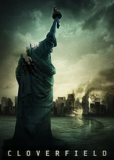 Cloverfield ~ one of my favorite monster movies