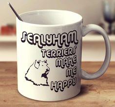 Sealyham Terriers Make Me Happy 2