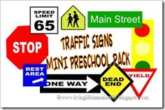 traffic signs mini preschool pack. Free Printables. My preK son loves to point out green lights now and red lights and understand why mommy stops and goes. It used to be a source of frustration for him when I stopped and went- now he understands and can make it a game!