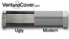 Modern baseboard radiator covers - slip right over your existing covers and they look amazing!