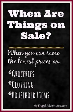 When Are Things on Sale: when it is a good time to shop sales