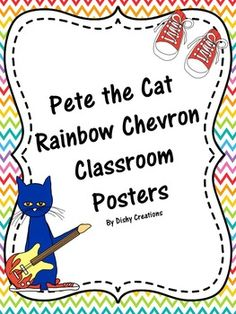 00e05670a06ab5cbbdfbbf459bd65fb5--pete-the-cat-classroom-theme-classroom-posters