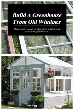 From a pile of vintage windows to a greenhouse boasting veggies and flowers a Diy Greenhouse Plans, Window Greenhouse, Greenhouse Supplies, Homemade Greenhouse, Outdoor Greenhouse, Cheap Greenhouse, Greenhouse Interiors, Backyard Greenhouse, Mini Greenhouse