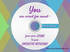 Turn your natural wiring for sound into MAGIC!! Read more: http://soundwellness.com/healing-sound-in-everyday-life/ From Sharon Carne.