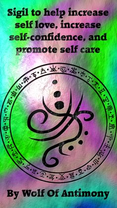 Sigil to help increase self love, increase self-confidence, and promote self care