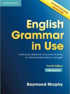Advanced grammar in use : a self-study reference and practice book for advanced learners of English : with answers / Martin Hewings. English Grammar Book Pdf, English Book, English Study, English Words, English Lessons, Teaching English, Learn English, English Lesson Plans, English Language