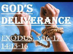 11-27-16 (God's Deliverance) Part 1 of 2