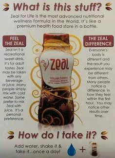 Everyone needs Zeal .. www.goenergy.zealforlife.com
