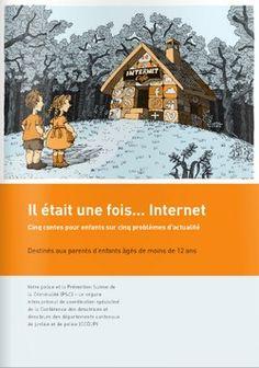 #ClasseTICE -  « Il était une fois… Internet », cinq contes pour enfants sur cinq problèmes d'actualité