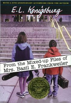 From the Mixed-Up Files of Mrs. Basil E. Frankweiler , by E. L. Konigsburg