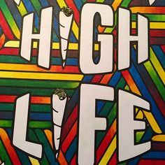 The high life is the colourful life    #Regram via @colormecannabis