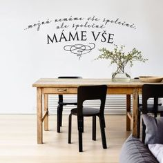 Motto, Dining Bench, Bedrooms, Sweet Home, Wallpapers, Quotes, Design, Home Decor, Quotations