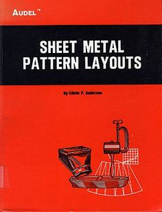 Sheet Metal Pattern Layouts by Edwin P. (Compiled by) Anderson, http://www.amazon.com/dp/B000IOTQV2/ref=cm_sw_r_pi_dp_3KG5qb0ZTHSZK